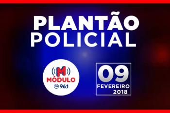 Plantão Policial Módulo FM 09/02/2018