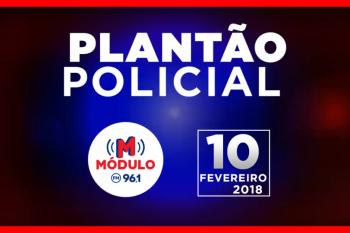 Plantão Policial Módulo FM 10/02/2018