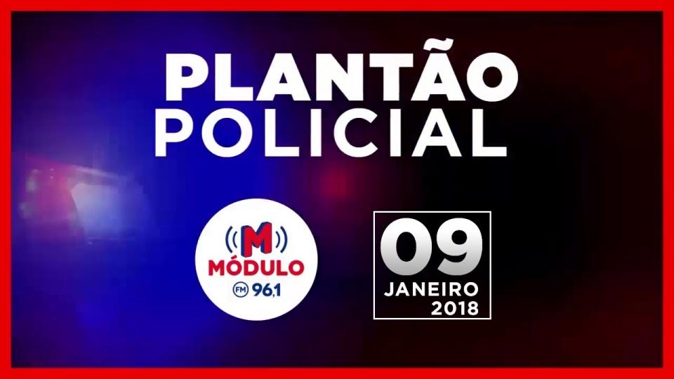 Plantão Policial Módulo FM 09/01/2018