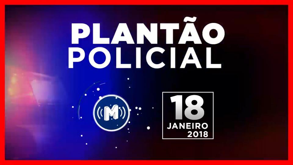 Plantão Policial Módulo FM 18/01/2018