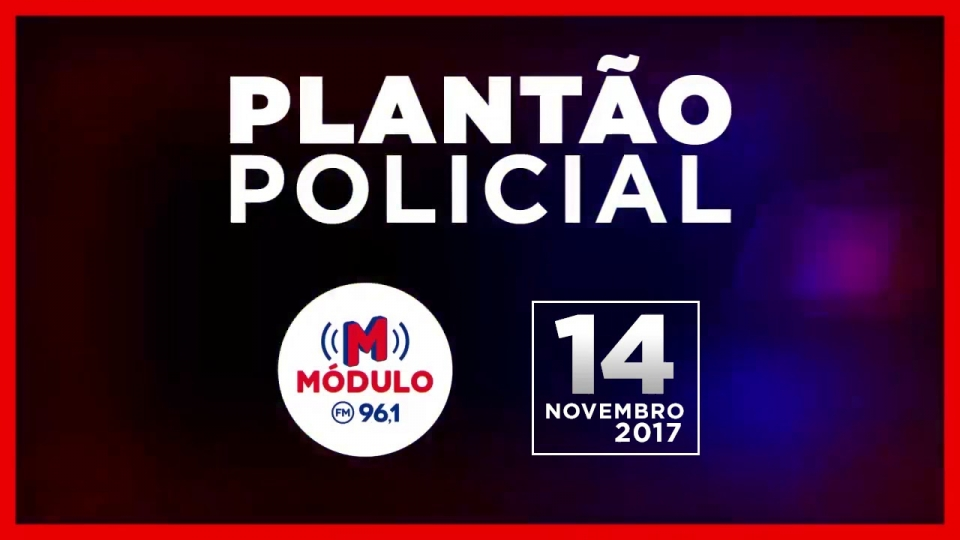 Plantão Policial Módulo FM 22/01/2018
