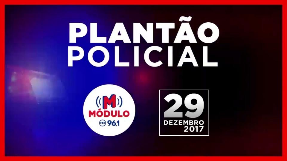 Plantão Policial Módulo FM 29/12/2017