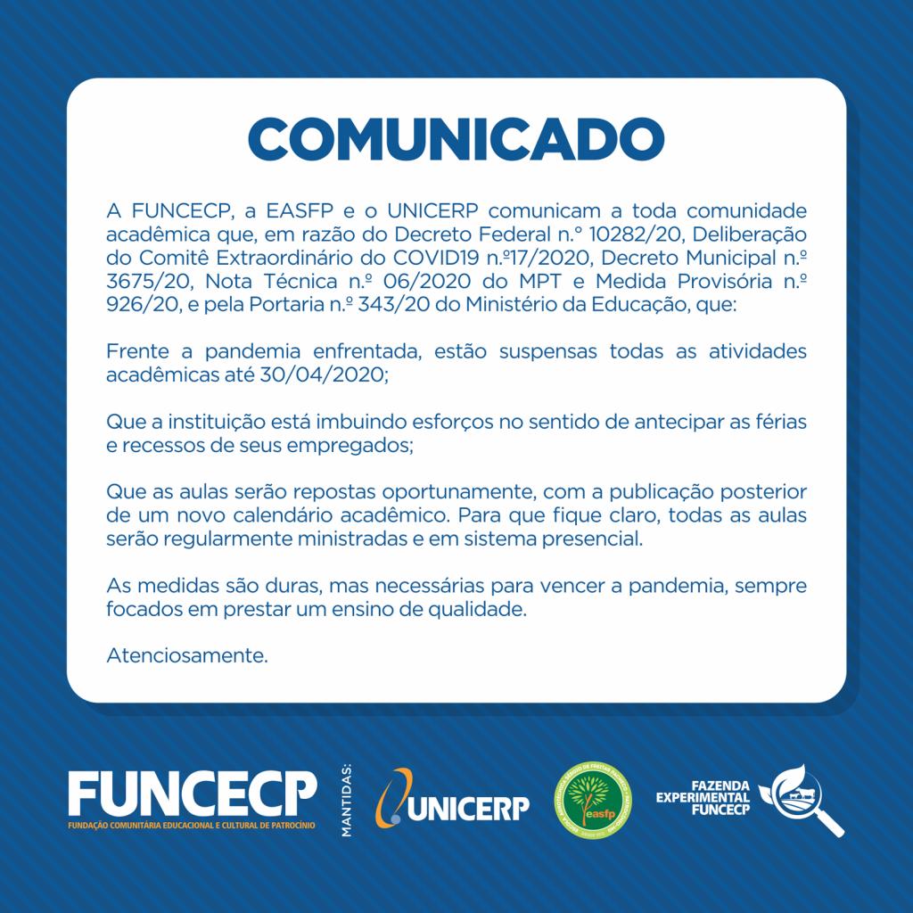FUNCECP, a EASFP e o UNICERP anunciaram a suspensão de suas atividades