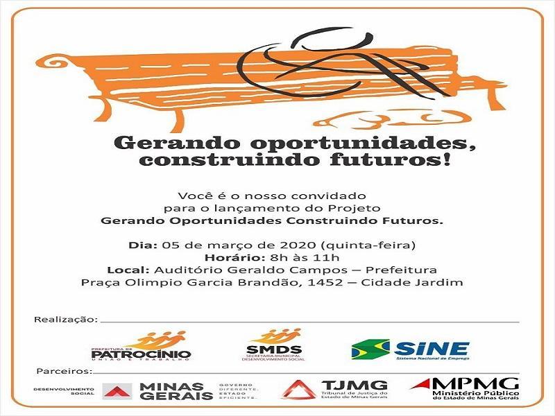 "SINE de Patrocínio desenvolve projeto ""Gerando oportunidades, construindo futuros!"""