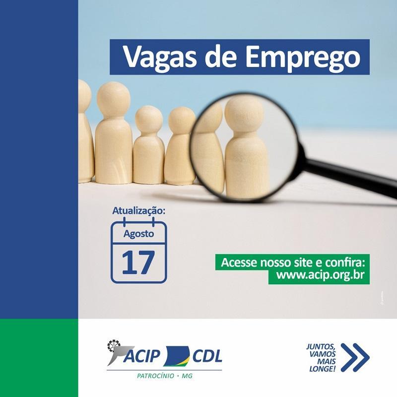 ACIP/CDL divulgam vagas de emprego (17/08)