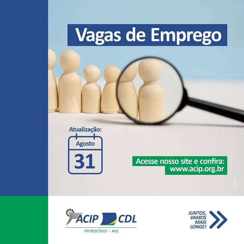 ACIP/CDL divulgam vagas de emprego desta segunda-feira (31/08)