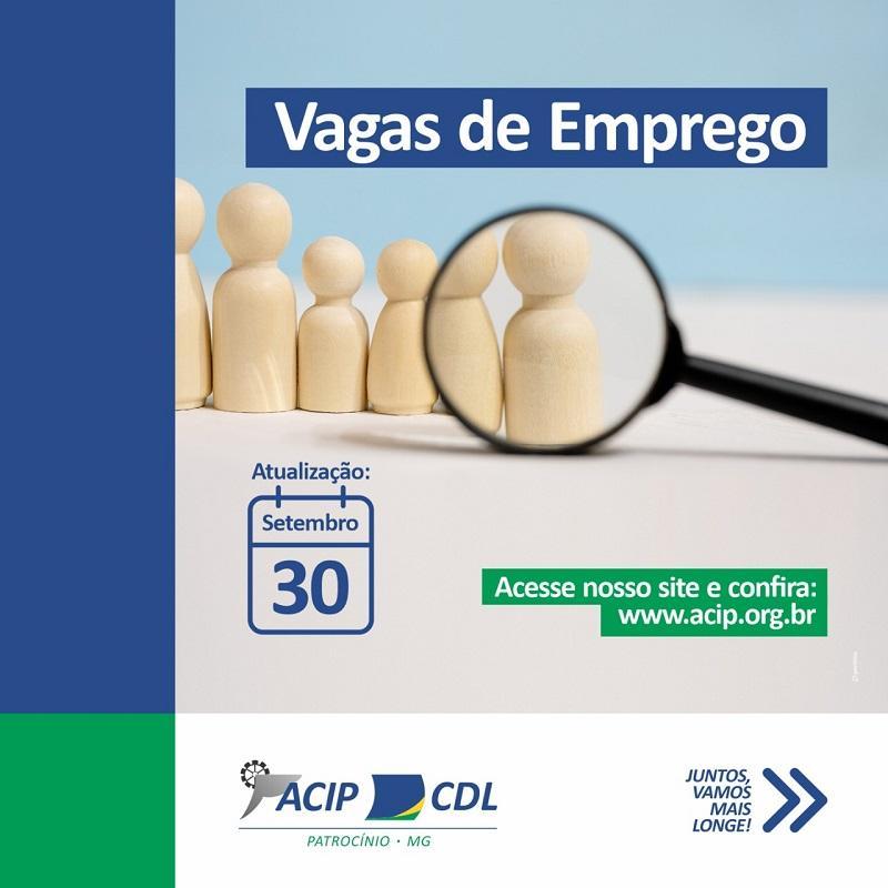ACIP/CDL divulgam vagas de emprego desta quarta-feira (30/09)