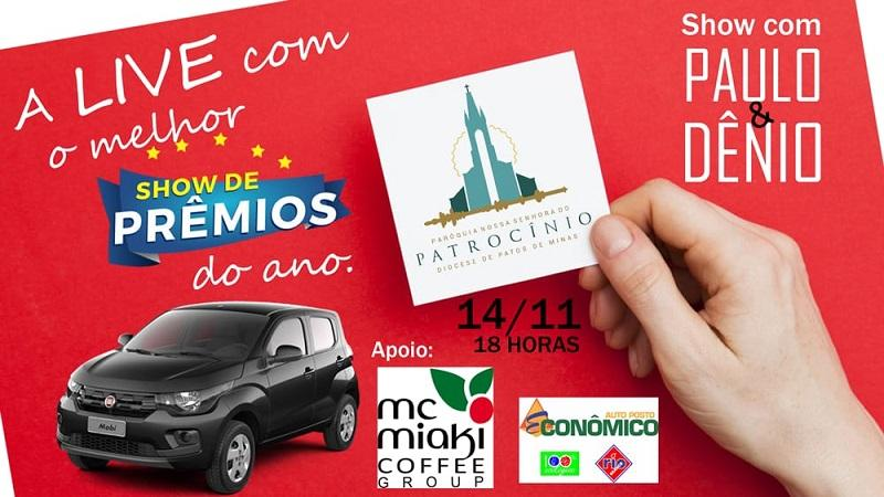 Paróquia Nossa Senhora do Patrocínio realiza show de prêmios e live com Paulo & Dênio neste sábado (14)