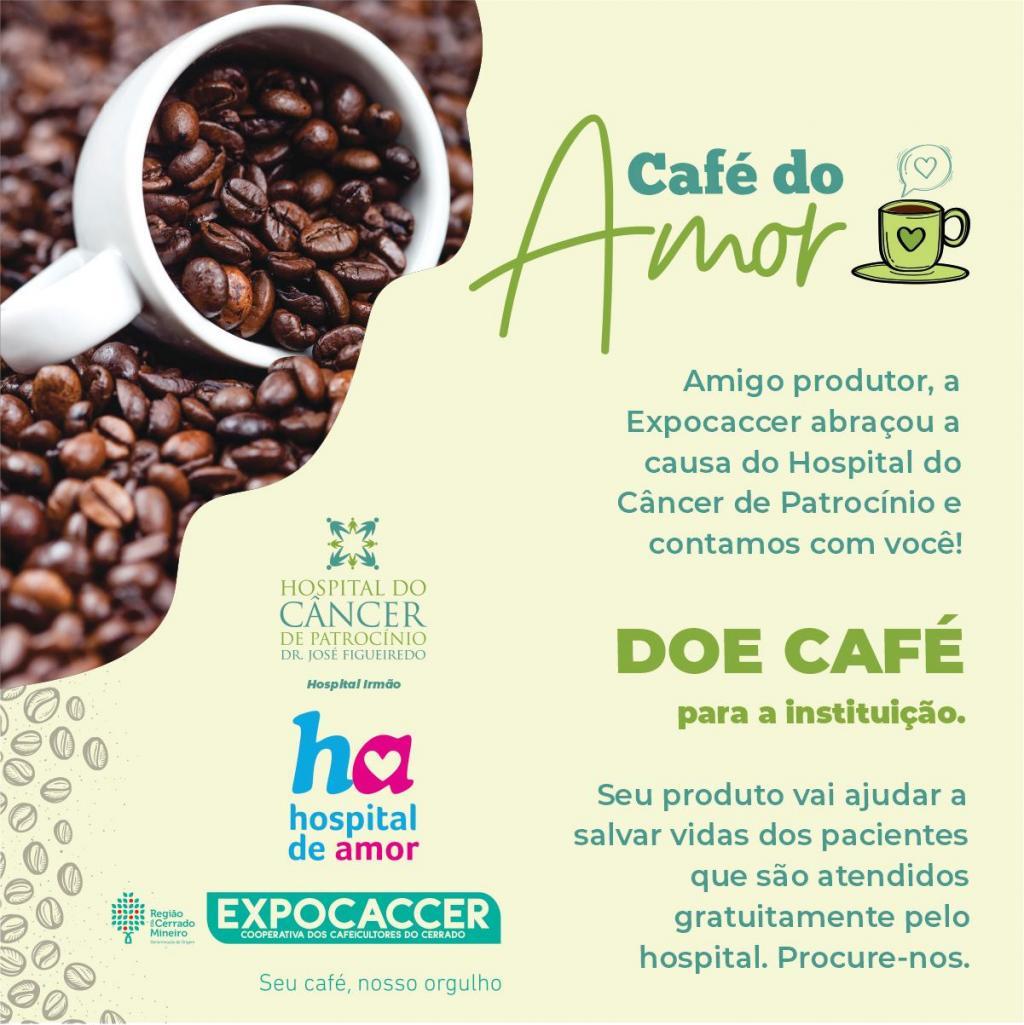 """Hospital do Câncer e Expocaccer estão realizando a """"Campanha Café do Amor"""""""