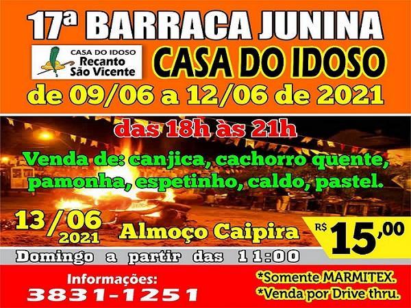 Casa do Idoso realiza 17ª Barraca Junina de 09...