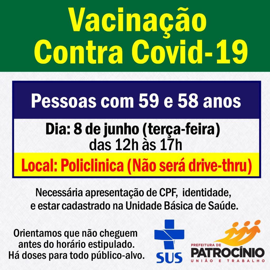 Nesta terça-feira (07/06) as pessoas com idade 59 e 58 anos ja podem se vacinar contra a COVID-19