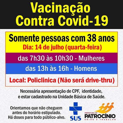 A imunização contra a COVID-19 em Patrocínio avança e nesta quarta-feira (14/07) será a vez das pessoas com 38 anos de idade se vacinarem.
