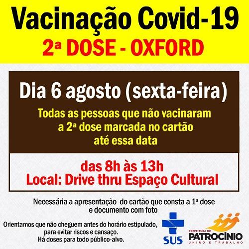 A Secretaria de saúde de Patrocínio convoca a todos que já tem condições de tomar a segunda dose da vacina de