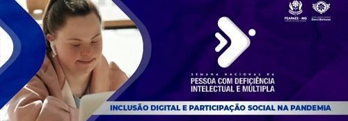 """APAE de Patrocínio promove a Semana Nacional da Pessoa com Deficiência Intelectual e Múltipla que este ano tem o tema """"Inclusão digital e participação social na pandemia"""