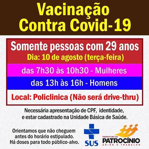 Nesta terça-feira (10/08) será a vez das pessoas com 29 anos de idade se vacinarem contra a COVID19.