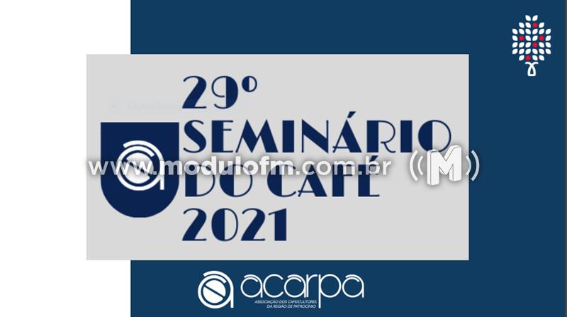 ACARPA divulgou programação da 29ª Edição do Seminário do Café 2021